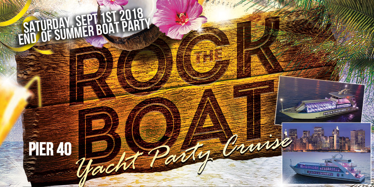 Labor Day Weekend End of Summer Rock the Boat Yacht Party Dance Cruise NYC Boat Party Hornblower Hybrid Yacht boat Pier 40 NYC