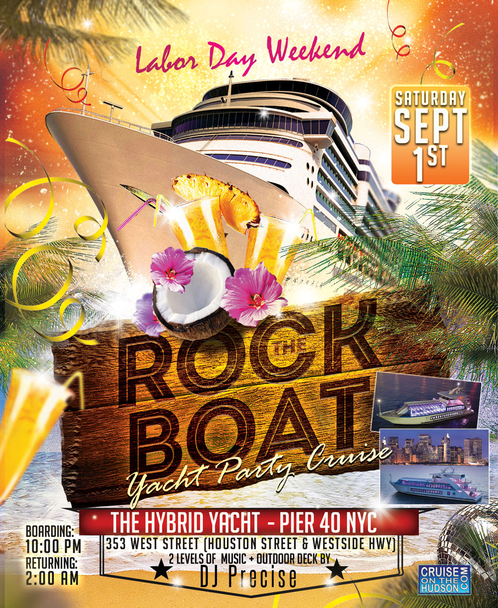 Rock The Boat End Of Summer Yacht Party Dance Cruise NYC Boat Party Hornblower Hybrid Yacht boat Pier 40 NYC