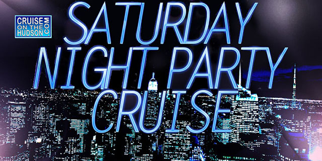 Saturday Night NYC Party Cruise NYC