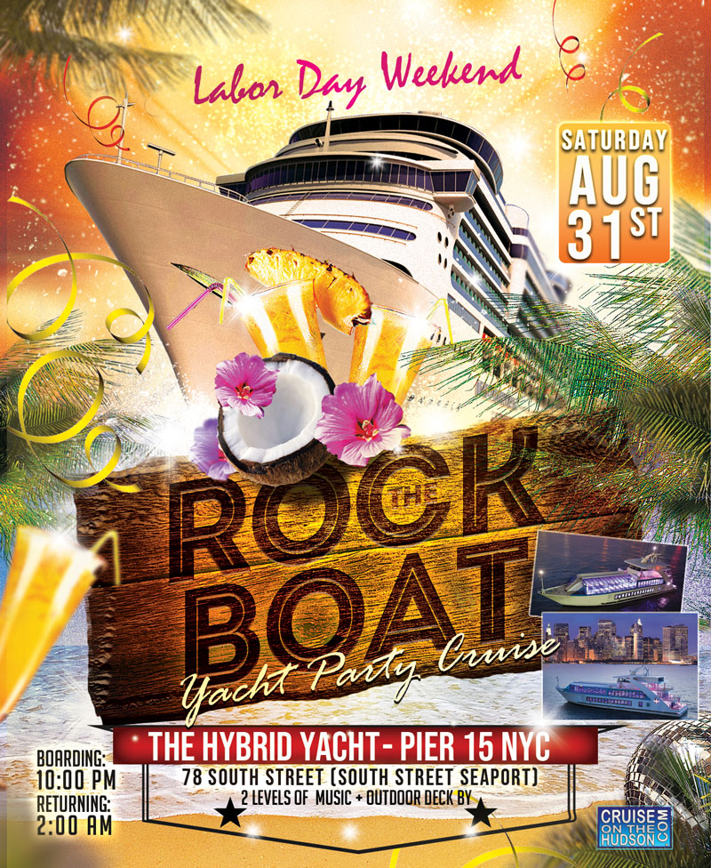 Rock The Boat End Of Summer Yacht Party Dance Cruise NYC Boat Party Hornblower Hybrid Yacht boat Pier 15 NYC