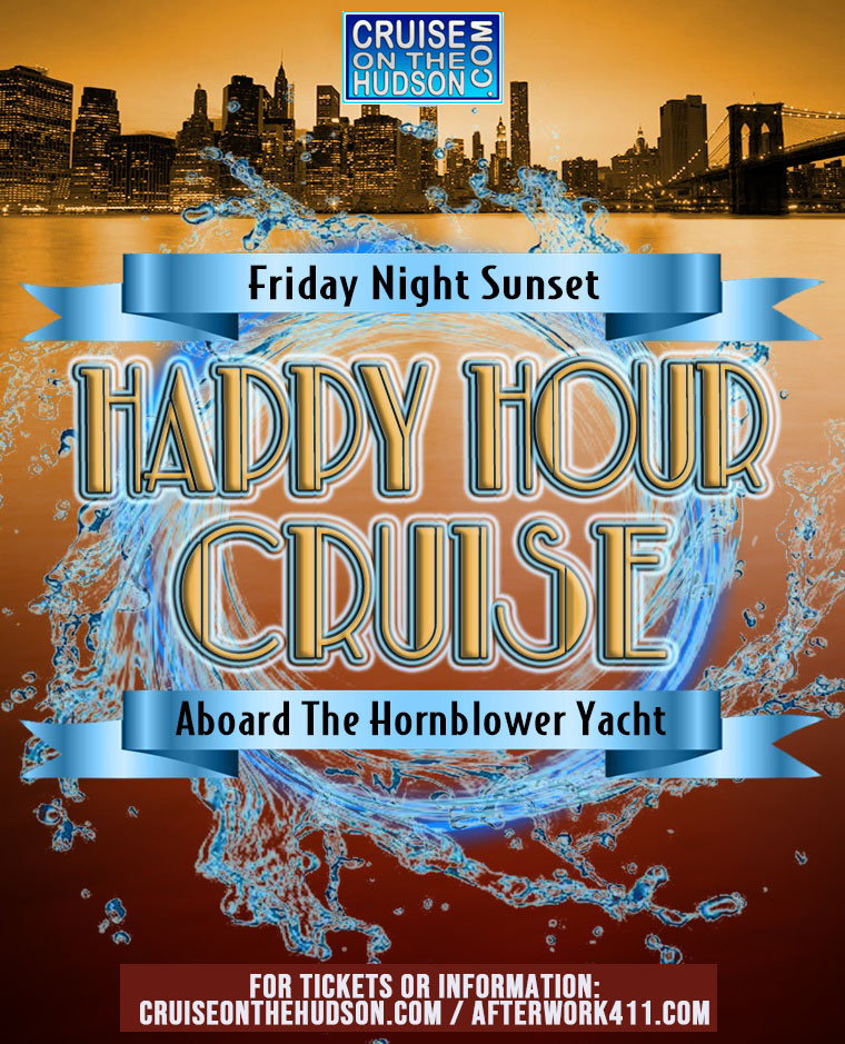 Friday Night Happy Hour Cruise NYC on the Hudson