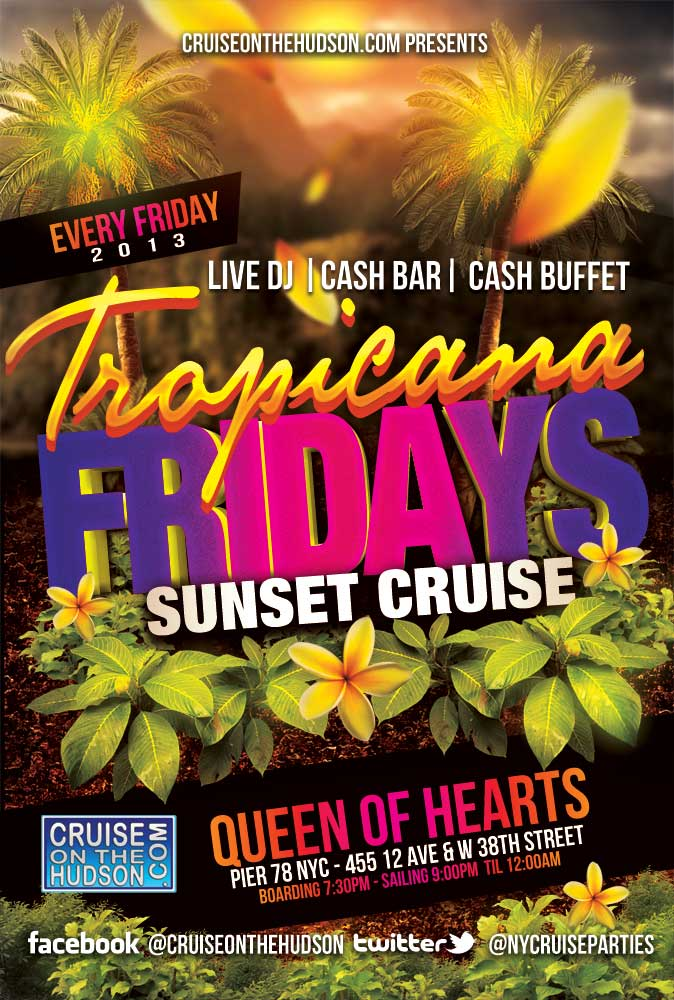 Friday Tropicana Sunset Cruise NYC on the Hudson